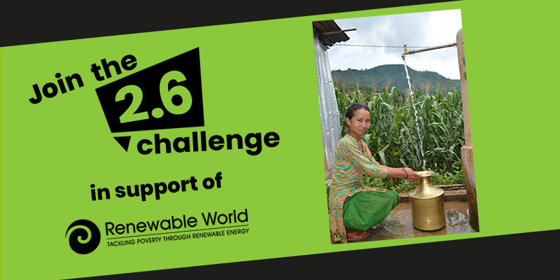 Join the 2.6 Challenge in support of Renewable World.