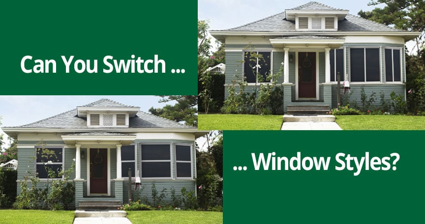 Can you switch replacement window styles