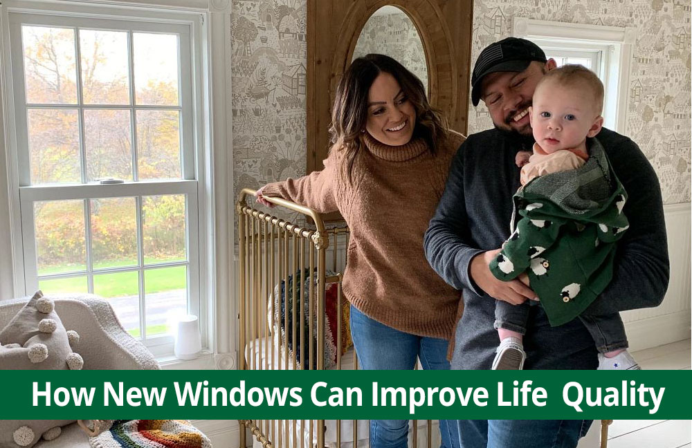 replacement windows improve quality of life