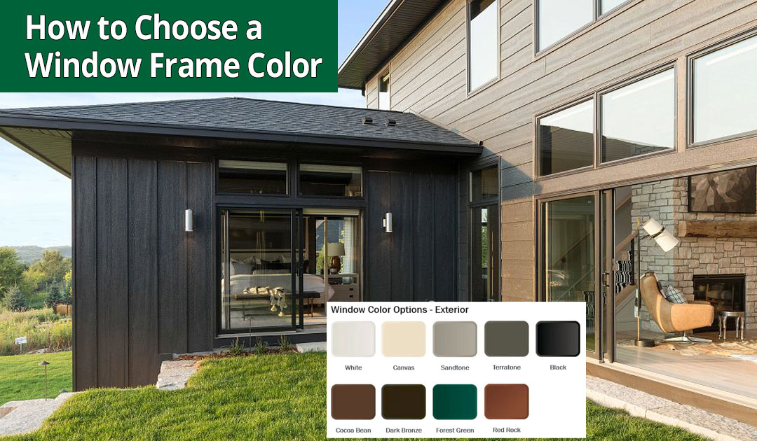 How to Choose a Window Frame Color for Your Home