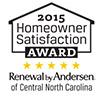 2015 Homeowner Satisfaction Award - Renewal by Andersen