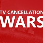 TV Cancellation Wars