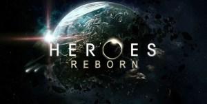 Heroes Reborn Cancelled By NBC – No Season 6