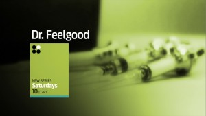 Is There Dr. Feelgood Season 2? Cancelled Or Renewed?