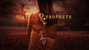 Of Kings and Prophets Season 2? Cancelled Or Renewed?