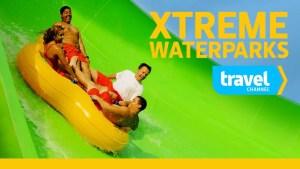 Xtreme Waterparks Season 6 Renewal