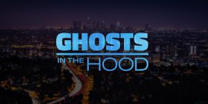 Ghosts in the Hood Cancelled Or Renewed For Season 2?