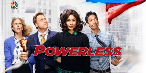 Powerless Cancellation – Unaired Series Finale Released Online (Watch Here)
