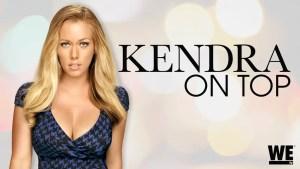 Kendra On Top Renewed For Season 6 By WEtv!