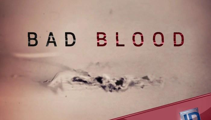 Bad Blood Season 2 ID