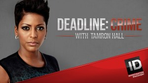 Deadline: Crime with Tamron Hall Season 6? Cancelled or Renewed Status & Release