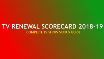 Renewed/Cancelled TV Shows: 2018-19 Renewal Scorecard