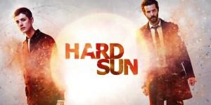 Hard Sun End Date