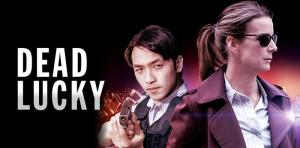 Dead Lucky TV Show Cancelled or Renewed