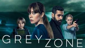 Greyzone TV Series
