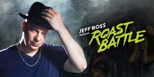 Jeff Ross Presents Roast Battle Renewed For Season 3 By Comedy Central!