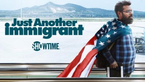 Just Another Immigrant Cancelled or Renewed Season 2 On Showtime? (Premiere Date)