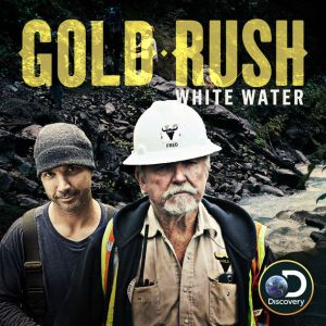 Discovery's 'Gold Rush: White Water' Renewed For Season 2