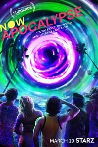 Starz Now Apocalypse New Series Premiere Date