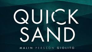 Quicksand Premiere Date