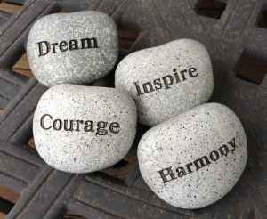 dream, courage, inspire, harmony, stones