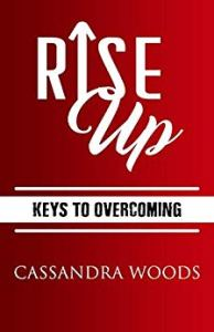Rise Up Keys to Overcoming