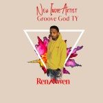 New Indie Artist- Groove God Ty