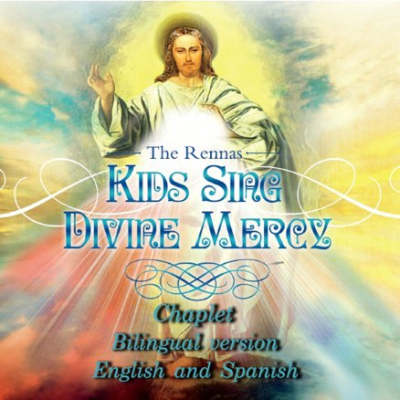 Renna Kids Sing Divine Mercy Chaplet Bilingual English and Spanish