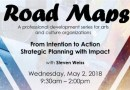 ROAD MAPS: STRATEGIC PLANNING