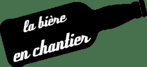 biere_en_chantier