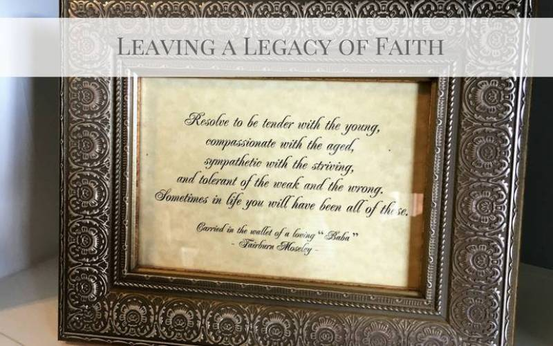 Living a Legacy of Faith