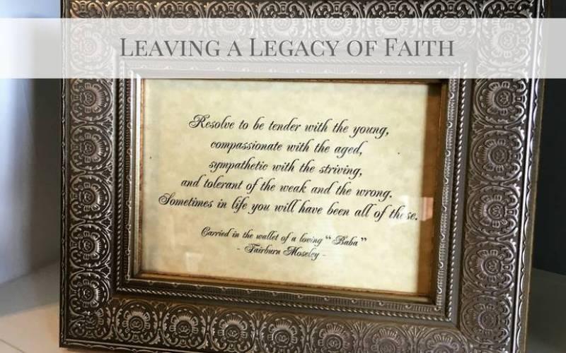 Living a Legacy of Faith