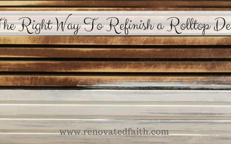 The Right Way to Refinish a Rolltop Desk