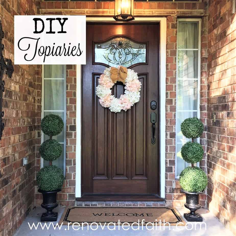 Front Door Topiaries Renovated Faith