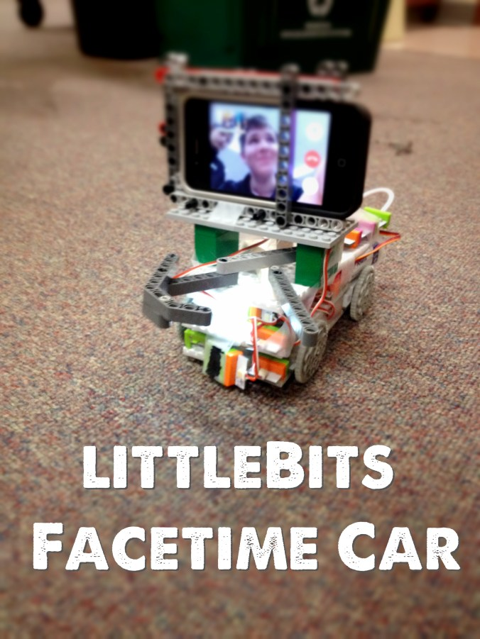 Build of the Week: littleBits Facetime Car | RenovatedLearning.com