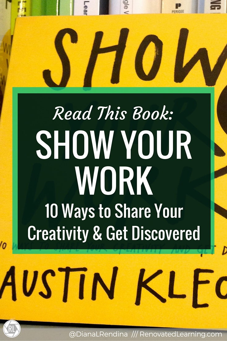 Read this Book: Show Your Work   Austin Kleon's book, Show Your Work, is a fantastic resource.  He offers excellent advice on how we should all be putting our work out there, no matter whether we're a creative, educator or whatever.  This book will inspire you.