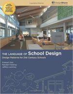 The Language of School Design