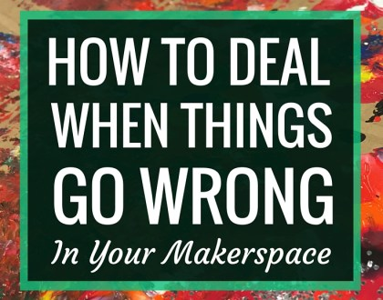 How to Deal When Things Go Wrong in Your Makerspace | AASL Knowledge Quest, @DianaLRendina | Despite what it may seem like from Instagram feeds and blog posts, makerspaces are not always rainbows and sunshine. Stuff goes wrong. Things get broken. Students aren't always engaged. Here's some advice on how to deal when things go wrong in your space.