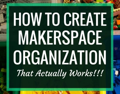 How to Create Makerspace Organization that Actually Works
