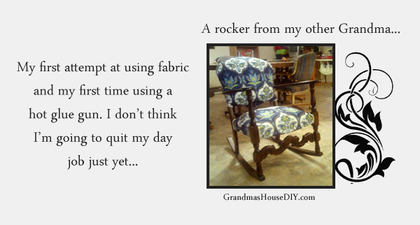 Refinishing an old rocking chair with fabric. Grandmashousediy.com