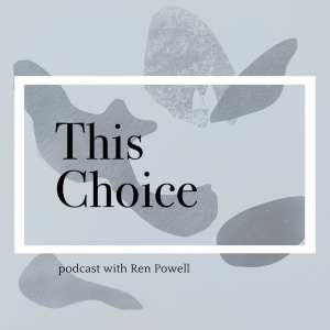 This Choice Podcast