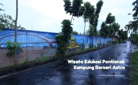 wisata edukasi pontianak kampung berseri astra