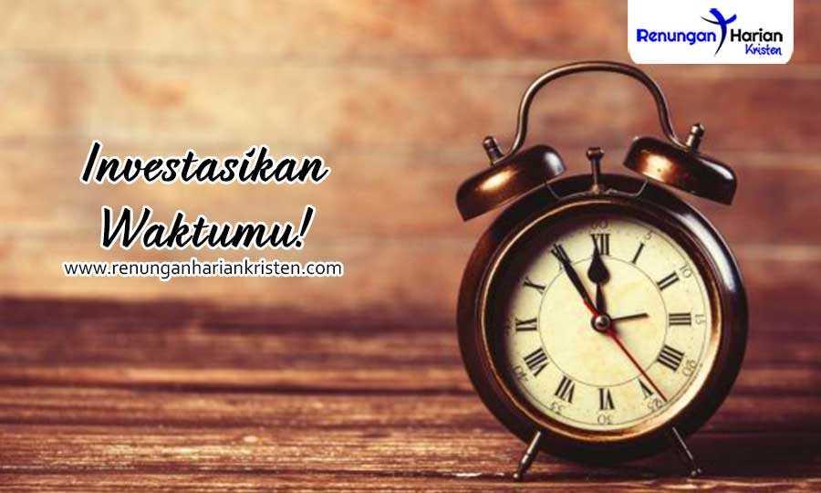 Kejadian-3-11-13-Investasikan-Waktumu