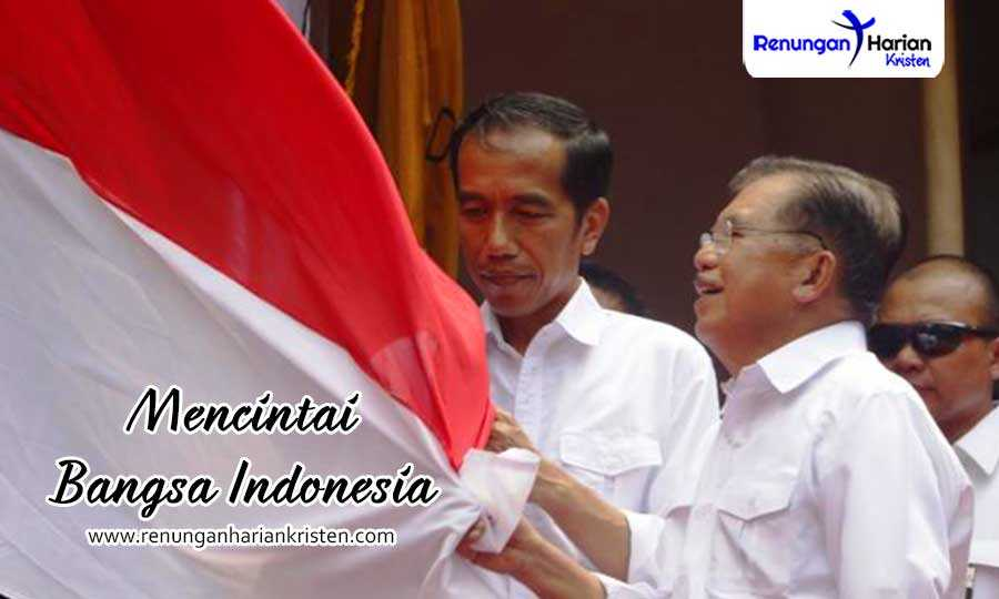 Khotbah Kristen Nehemia 1:1 - 2:5 | Mencintai Bangsa Indonesia