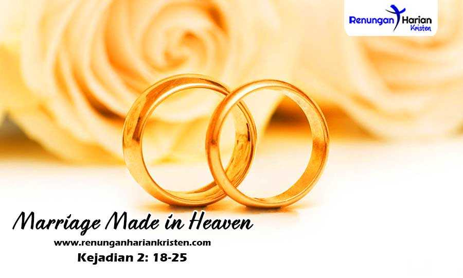 Khotbah Kristen Kejadian 2: 18-25 | Marriage Made in Heaven