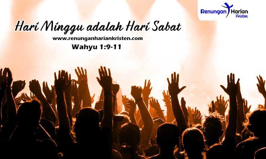 Renungan Harian Wahyu 1-9-11-Hari-Minggu-adalah-Hari-Sabat