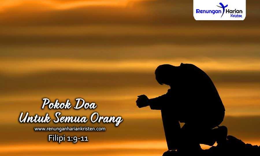 Renungan-Harian-Filipi-1-9-11-Pokok-Doa-Untuk-Semua-Orang