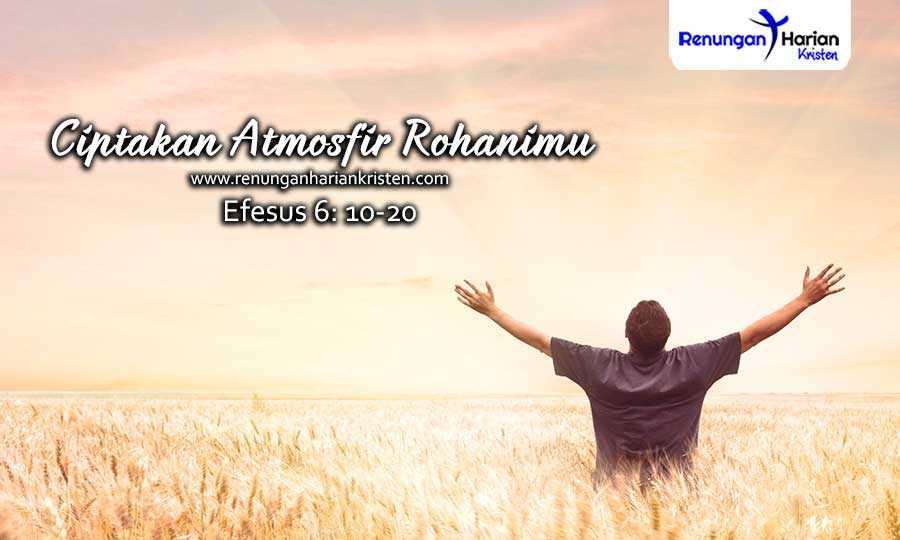 Renungan-Harian-Remaja-Efesus-6-10-20-Ciptakan-Atmosfir-Rohanimu