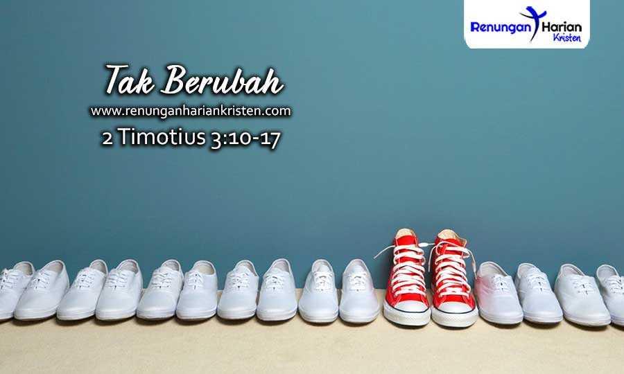 30.-Renungan-Harian-Remaja-2-Timotius-3-10-17-Tak-Berubah