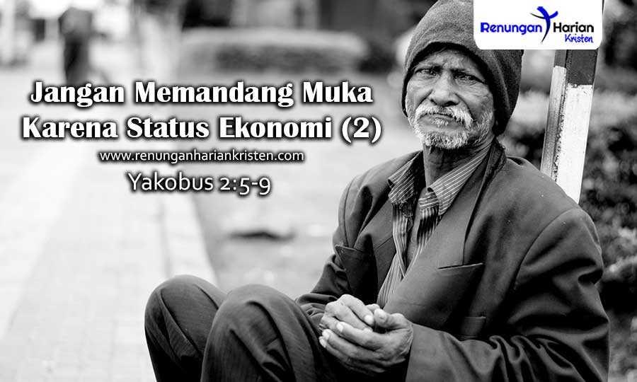 Renungan-Harian-Yakobus-2-5-9-Jangan-Memandang-Muka-Karena-Status-Ekonomi-(2)